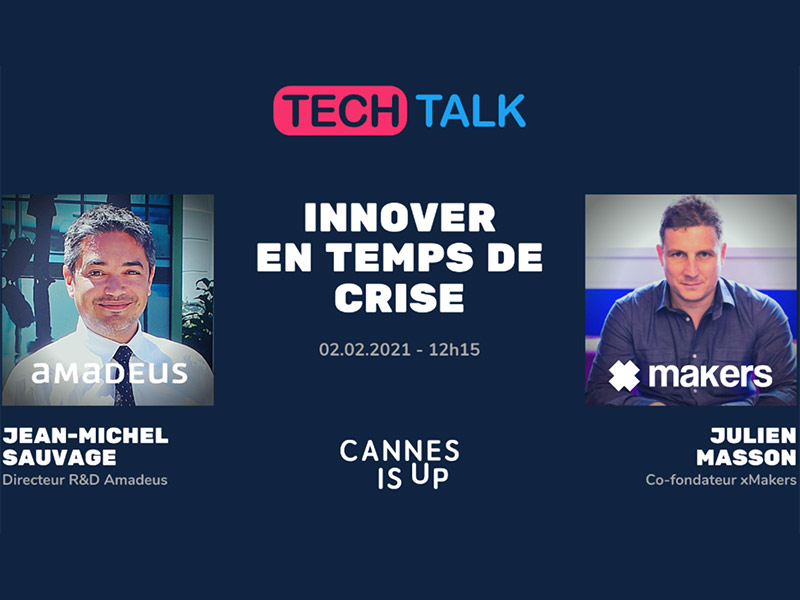 Cannes is Up Tech Talk 2021